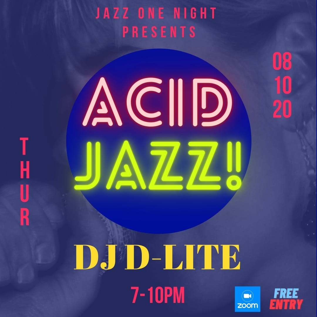 Acid Jazz! by DJ D-Lite